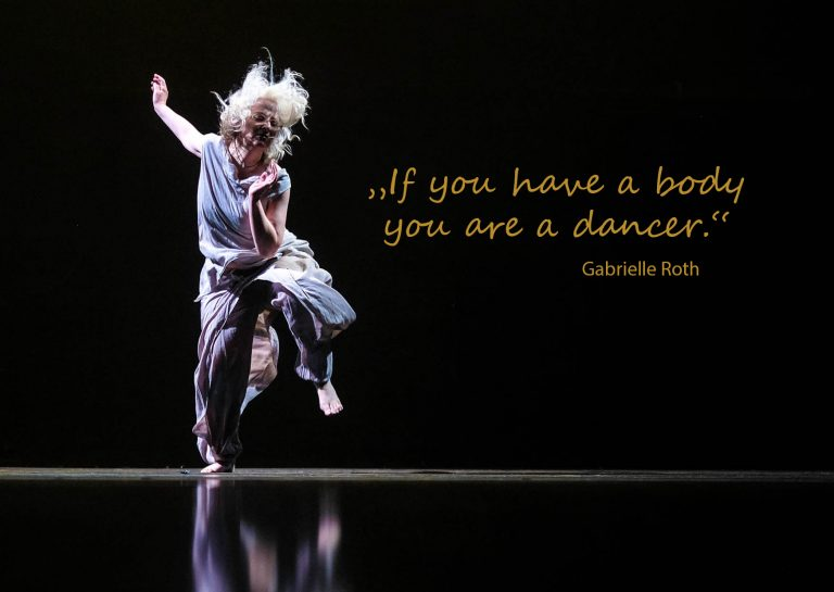If you have a body you are a dancer.